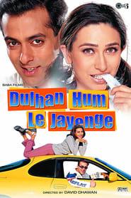 image for movie Dulhan Hum Le Jayenge (2000)