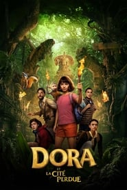 Dora et la cité perdue streaming vf