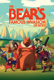 The Bears' Famous Invasion of Sicily streaming vf