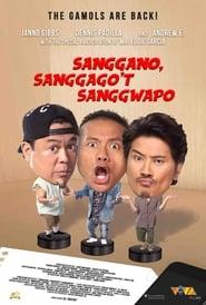 Sanggano, Sanggago't Sanggwapo (2019)