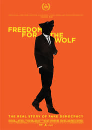 Freedom For The Wolf Poster