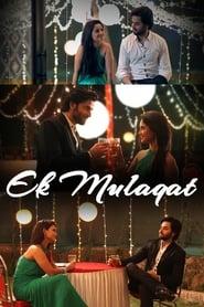 Ek Mulaqat streaming vf