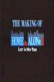 The Making of Home Alone 2: Lost in New York (1992)