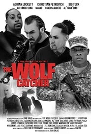 The Wolf Catcher streaming vf