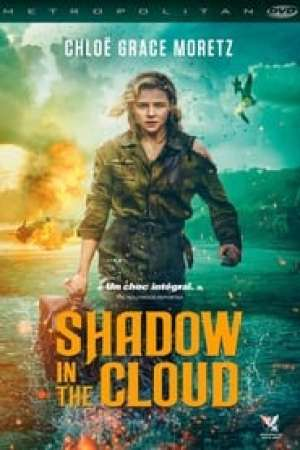 Shadow in the Cloud streaming vf