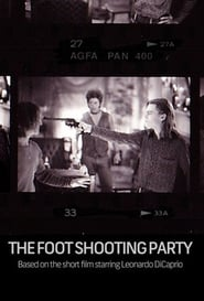 image for movie The Foot Shooting Party (1994)