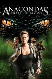 Anacondas: Trail of Blood Full online