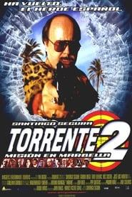 Torrente 2: Mission in Marbella Poster