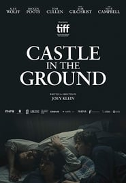 Castle in the Ground streaming vf