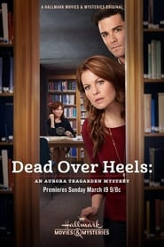 Image for movie Dead Over Heels: An Aurora Teagarden Mystery (2017)
