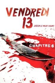 Vendredi 13, chapitre 6 : Jason le mort-vivant streaming vf