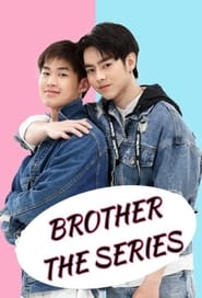 Brothers: The Series (2021)