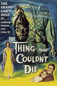 The Thing That Couldn't Die (1958)