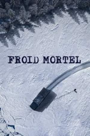 Froid Mortel streaming vf