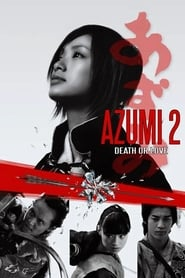 Azumi 2 streaming vf