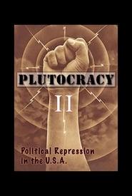 Plutocracy II: Solidarity Forever movie full