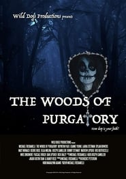 The Woods of Purgatory Poster