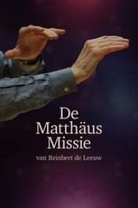De Matthäus missie van Reinbert de Leeuw streaming vf