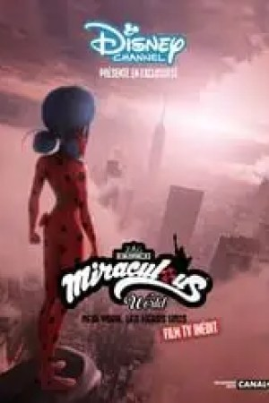 Miraculous World : New York, les héros unis streaming vf