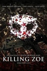 Killing Zoe streaming vf