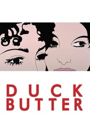 Duck Butter streaming vf