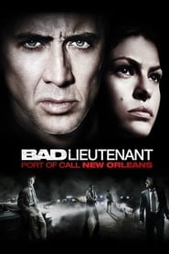 image for movie The Bad Lieutenant: Port of Call - New Orleans (2009)