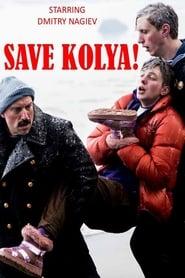 Save Kolya! (2021)