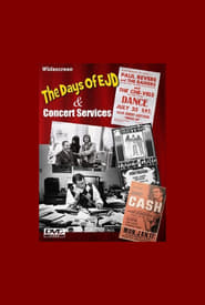 The Days Of EJD and Concert Services: a Northwest Rock & Roll Story Full online