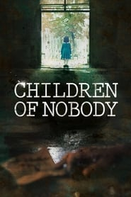Children of Nobody (2018)