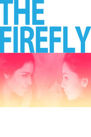 Image for movie The Firefly (2013)