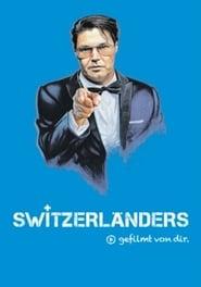 Switzerlanders streaming vf