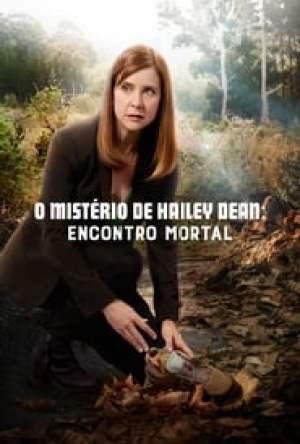 O Mistério de Hailey Dean: Encontro Mortal Dublado Online