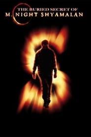 The Buried Secret of M. Night Shyamalan (2004)