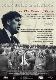 image for movie In the Name of Peace: John Hume in America (2017)