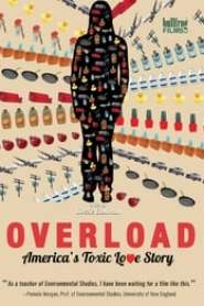 Overload: America's Toxic Love Story (2019)