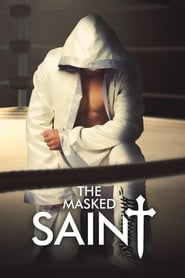 The Masked Saint streaming vf