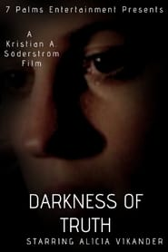 image for movie Darkness of Truth (2007)