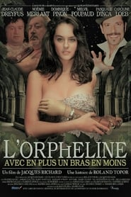 L'Orpheline avec en plus un bras en moins streaming vf