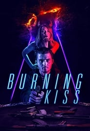 Burning Kiss Poster