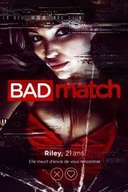 Bad Match streaming vf