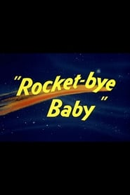 Image for movie Rocket-bye Baby (1956)