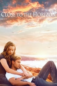 Close to the Horizon streaming vf