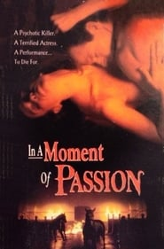 Image for movie In a Moment of Passion (1993)