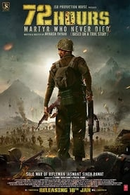 72 Hours Martyr Who Never Died 2019 Hindi Movie WebRip 400mb 480p 1GB 720p 4GB 1080p