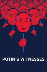 Putin's Witnesses streaming vf