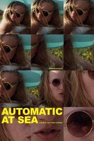 Automatic at Sea (2016)
