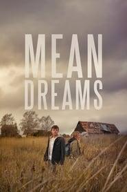 Mean Dreams streaming vf