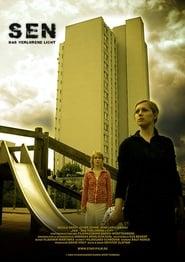 Sen - The Lost Light (2005)