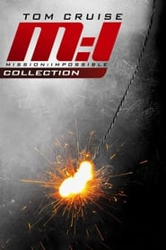 Mission Impossible Collection 19962018 The Movie
