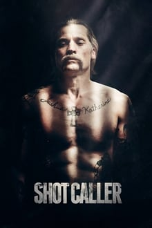 Watch Movie Online Shot Caller (2017)